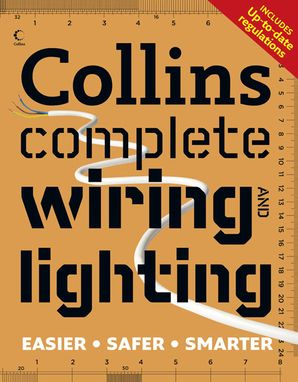 Collins Complete Wiring and Lighting Paperback New edition by