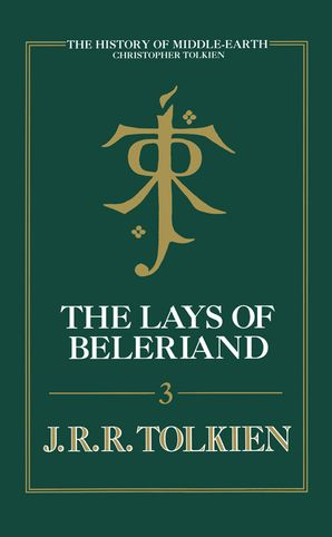 The Lays of Beleriand Hardcover  by Christopher Tolkien