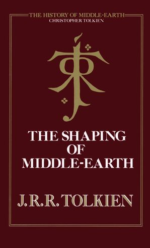 The Shaping of Middle-earth Hardcover  by Christopher Tolkien