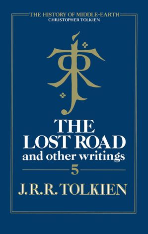 The Lost Road Hardcover  by Christopher Tolkien