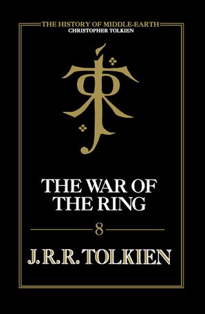 The War of the Ring Hardcover  by Christopher Tolkien
