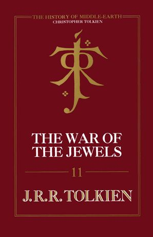 The War of the Jewels Hardcover  by Christopher Tolkien