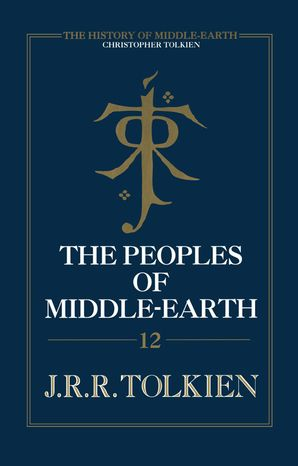 The Peoples of Middle-earth Hardcover  by Christopher Tolkien