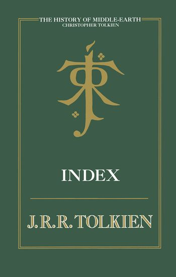 Index (Middle-earth and Beyond, Book 13)