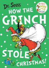 How the Grinch Stole Christmas! (Dr. Seuss)