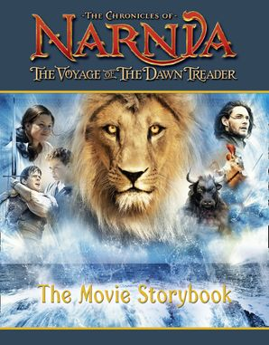 The Voyage of the Dawn Treader Movie Storybook Paperback  by