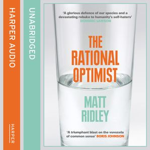 The Rational Optimist Download Audio Unabridged edition by