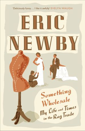 Something Wholesale Paperback  by Eric Newby