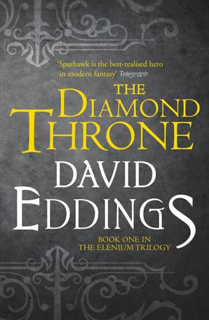The Diamond Throne (The Elenium Trilogy, Book 1) eBook  by