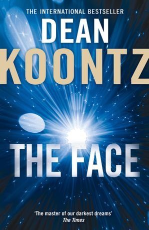 The Face Paperback  by Dean Koontz