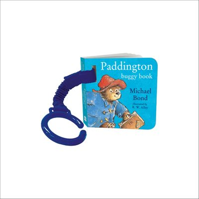 Paddington Buggy Book - Michael Bond, Illustrated by R. W. Alley