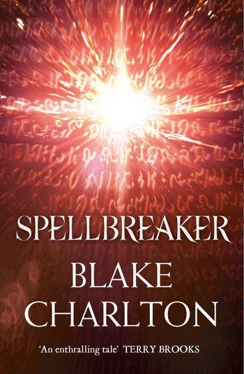 Spellbreaker - Blake Charlton