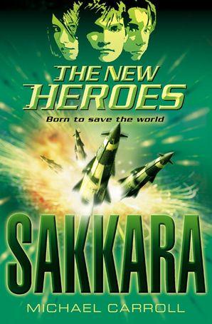 Sakkara (The New Heroes, Book 2)