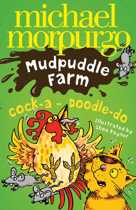 Cock-A-Doodle-Do! (Mudpuddle Farm) - Michael Morpurgo, Illustrated by Shoo Rayner