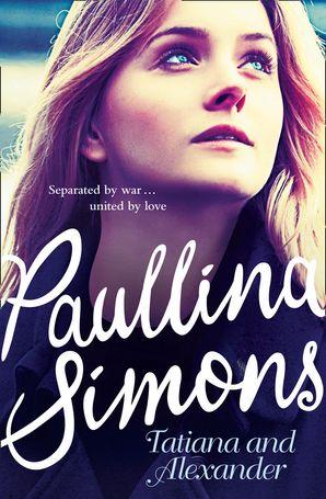 Tatiana and Alexander eBook  by Paullina Simons