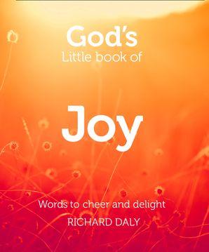 God's Little Book of Joy eBook  by Richard A. Daly