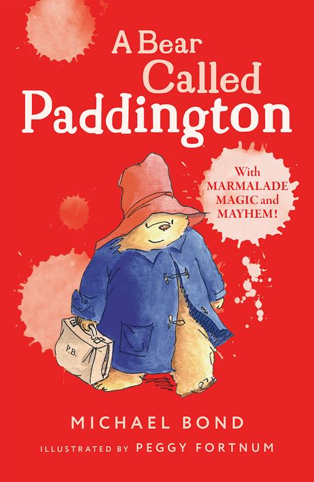 A Bear Called Paddington - Michael Bond, Illustrated by Peggy Fortnum