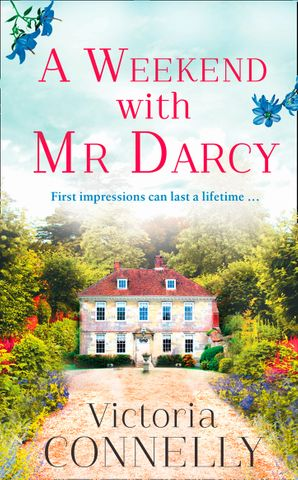 A Weekend with Mr Darcy eBook  by
