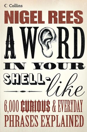A Word In Your Shell-Like eBook  by Nigel Rees