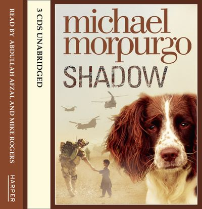 Shadow - Michael Morpurgo, Read by Abdullah Afzal and Mike Rogers