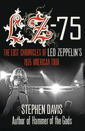 LZ-'75 Paperback  by Stephen Davis