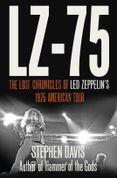 LZ-'75: Across America with Led Zeppelin