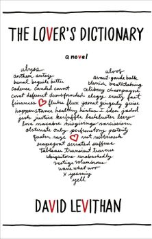 The Lover's Dictionary: A Love Story in 185 Definitions