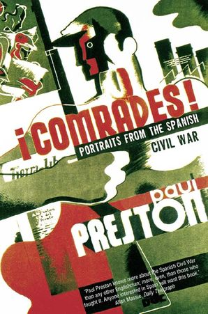 Comrades (Text Only) eBook  by Paul Preston