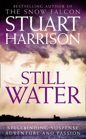 Still Water Paperback  by Stuart Harrison
