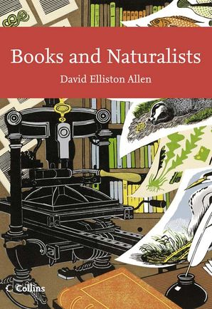 Books and Naturalists eBook  by Dr. David Elliston Allen
