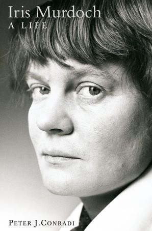 Iris Murdoch: A Life: The Authorized Biography