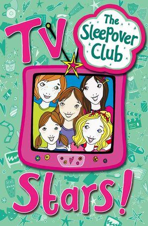 TV Stars! (The Sleepover Club) eBook  by Fiona Cummings