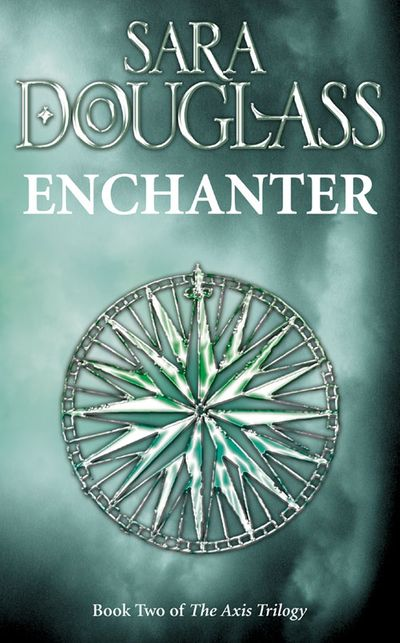 Enchanter - Sara Douglass