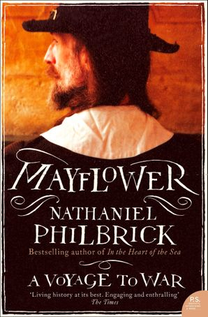 Mayflower: A Voyage to War (Text Only) eBook  by Nathaniel Philbrick