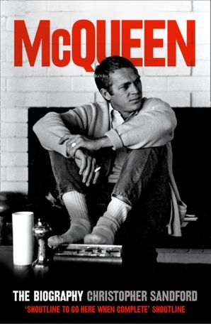 McQueen: The Biography (Text Only) eBook  by Christopher Sandford
