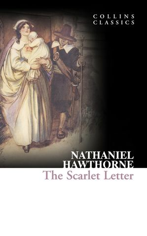 The Scarlet Letter (Collins Classics)