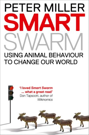 Smart Swarm Paperback  by Peter Miller