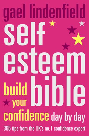Self Esteem Bible eBook  by Gael Lindenfield