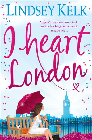 I Heart London (I Heart Series, Book 5) eBook  by Lindsey Kelk