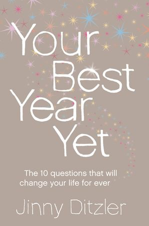 Your Best Year Yet!: Make the next 12 months your best ever! eBook  by Jinny S. Ditzler
