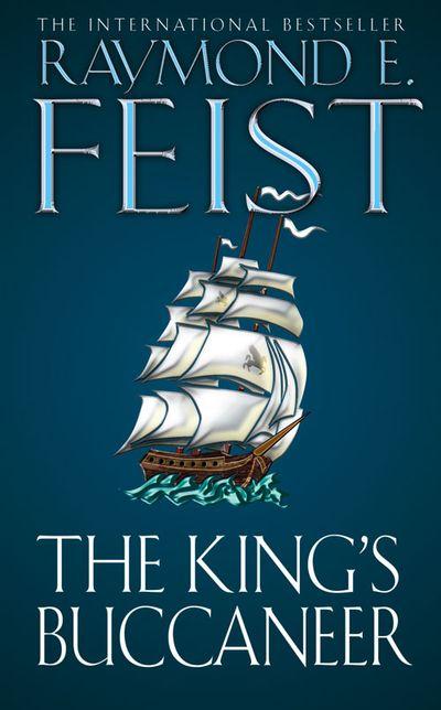 The King's Buccaneer - Raymond E. Feist