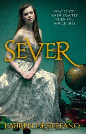 Sever Paperback  by Lauren DeStefano