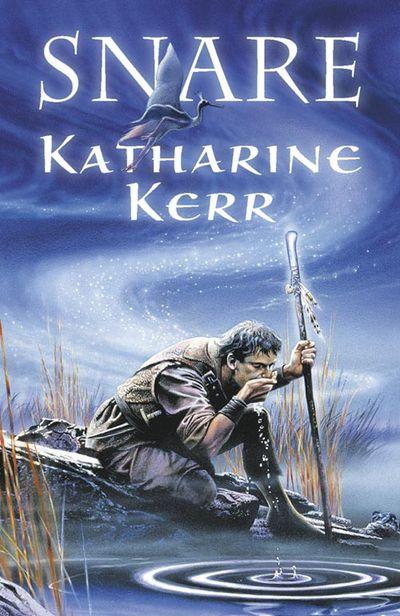 Snare - Katharine Kerr