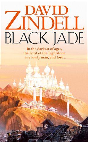 Black Jade (The Ea Cycle, Book 3) eBook  by David Zindell