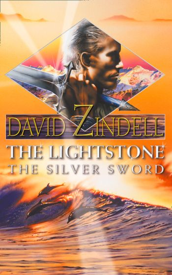 The Lightstone: The Silver Sword - David Zindell