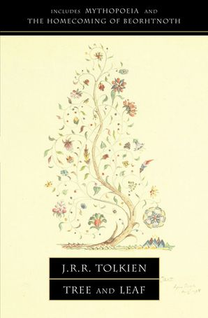 Tree and Leaf: Including MYTHOPOEIA eBook  by J. R. R. Tolkien