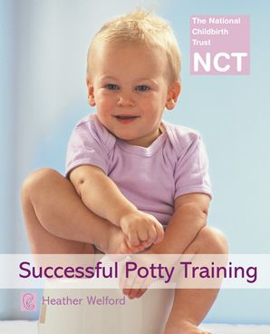 Successful Potty Training (NCT) eBook  by Heather Welford