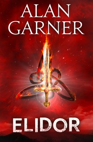Elidor eBook  by Alan Garner