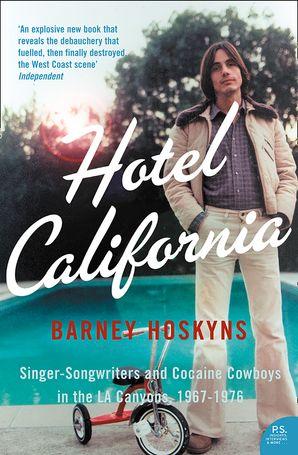 Hotel California eBook  by Barney Hoskyns