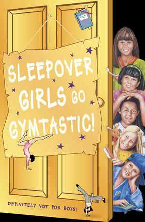 Sleepover Girls Go Gymtastic! (The Sleepover Club, Book 47) eBook  by Fiona Cummings